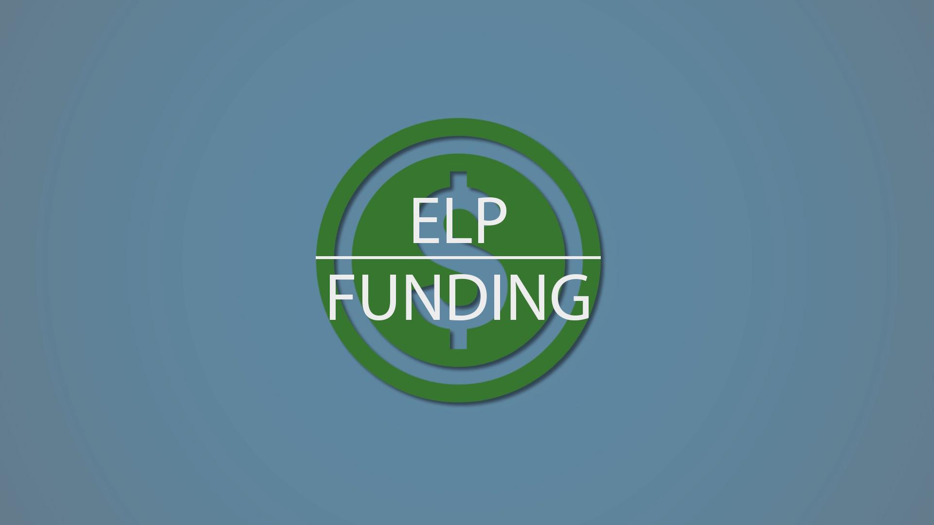 ELP Funding