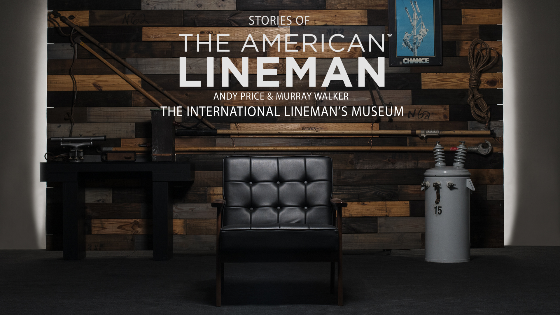 Andy Price & Murray Walker - The International Lineman's Museum