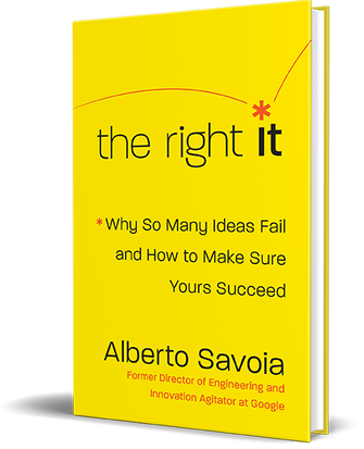 """Why So Many Ideas Fail and How to Make Sure Yours Succeed - Most people believe that their venture will be successful, but the Law of Market Failure tells us that up to 90 percent of most new products, services, businesses, and initiatives will fail soon after launch—regardless of how promising they sound, how much we commit to them, or how well we execute them. This is a hard fact to accept. Before you invest time, energy, and money into your next project, make sure you are building The Right It.In my new book, I offer a strategic approach to help you beat market failure. This approach is based on case studies, insights from my time at Google, as well as my experience as an entrepreneur and consultant. Some of the valuable lessons in my book include strategies for collecting your own market research, how to formulate a market engagement hypothesis, and why """"pretotyping"""" tools are key to gauging if there is a viable market for your product or idea.READ A FREE EXCERPTGet your copy today at any of the following retailers:Amazon 