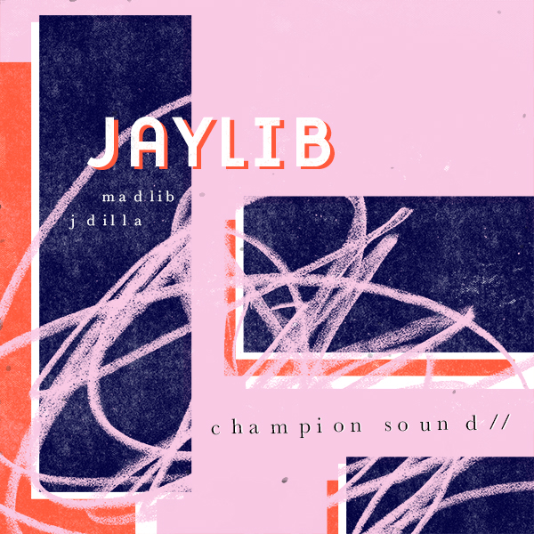 Champion Sound - Jaylib (J Dilla & Madlib)| from the album 'Champion Sound', produced by J Dilla & Madlib, and released in 2003 by Stones Throw Records.
