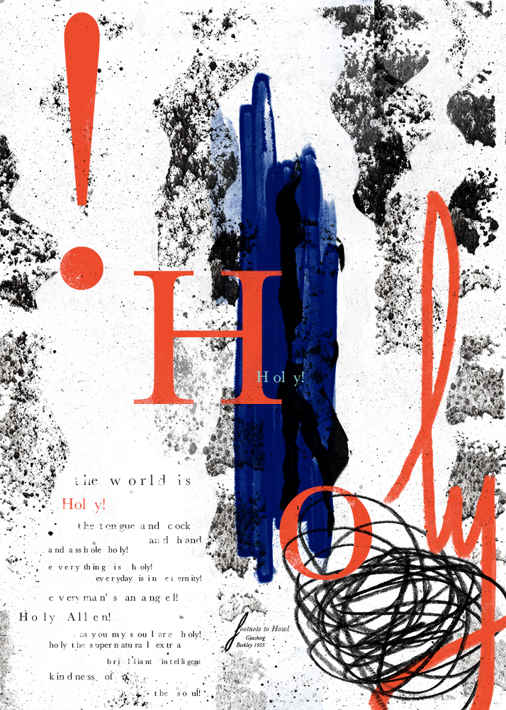 — Poster for 'Footnote to Howl' by Allen Ginsberg   design by Julie Smits
