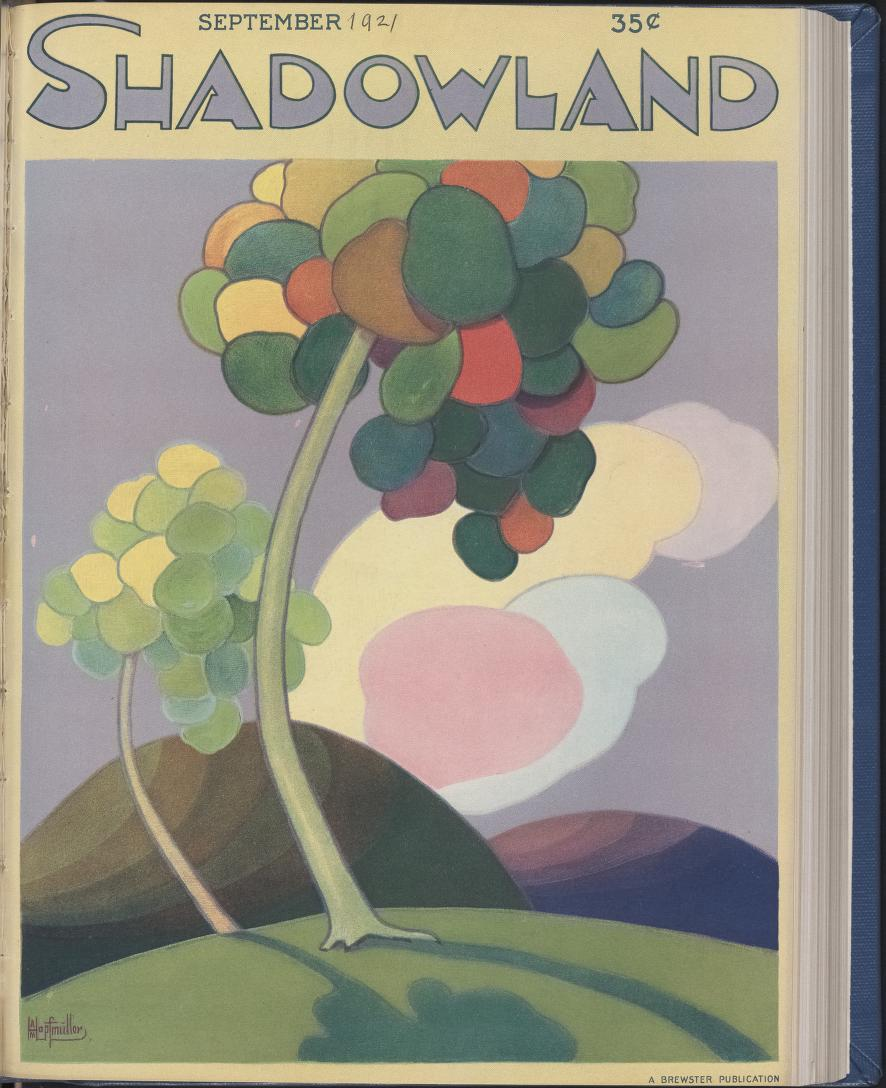 - Shadowland (magazine). New York City: M. P. Publishing Company from 1919 – 1923. Most issues available from Internet Archive here. Shadowland was an American monthly magazine about art, dance, and film. I particularly enjoyed the covers by A. M. Hopfmuller. The sample image I choose to include with this post was one that reminded me of a Zentangle pattern….a very stylized 'tree.'