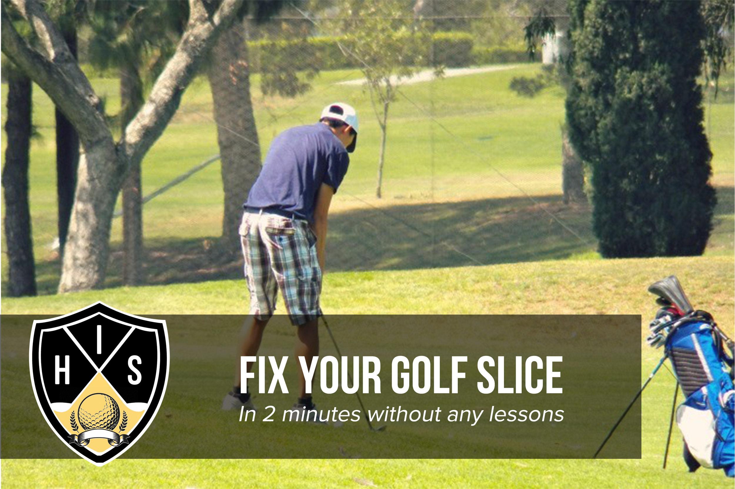 Fix Your Golf Slice