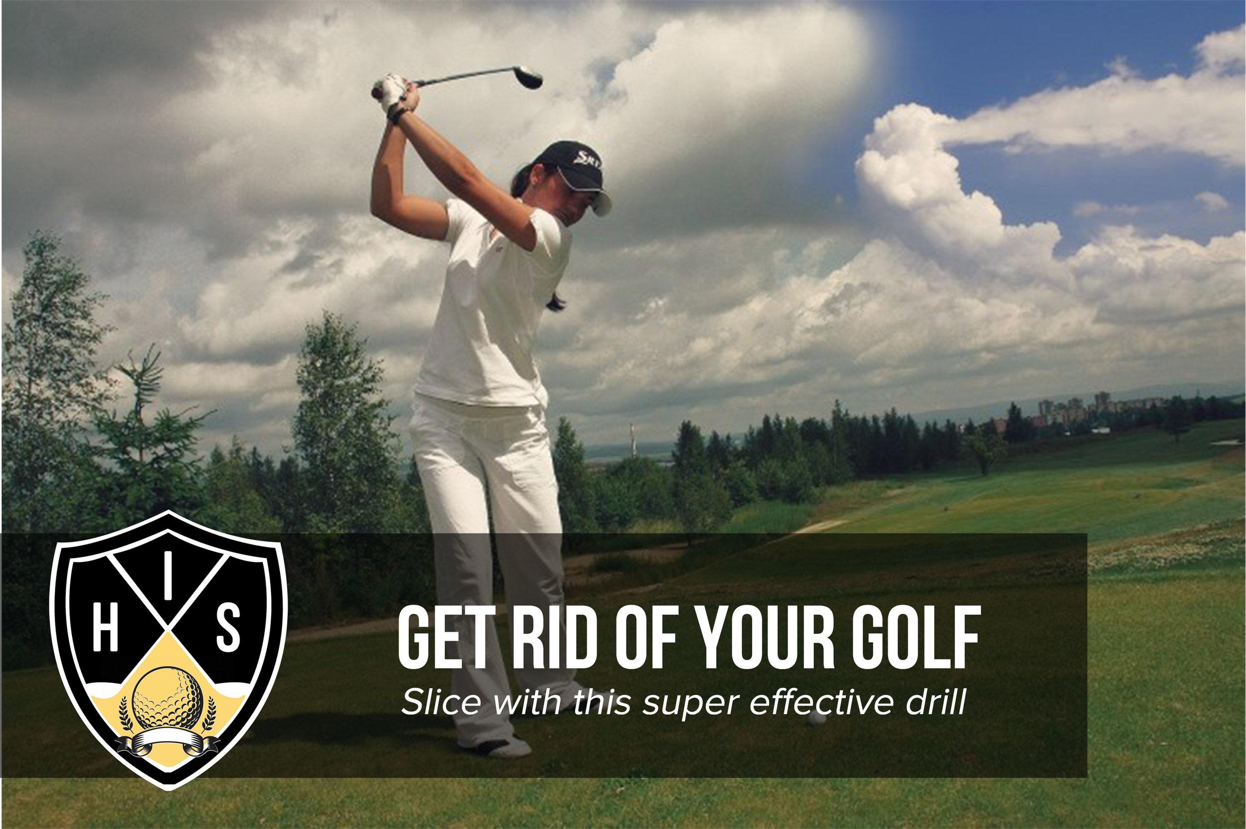Get Rid of Golf Slice