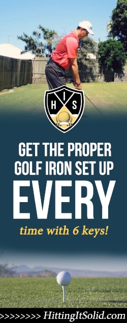 If you want to know how to get the proper golf iron set up you need to have the right information. Learn how to get into the proper golf iron set up with these 6 keys that are simple to implement every time.