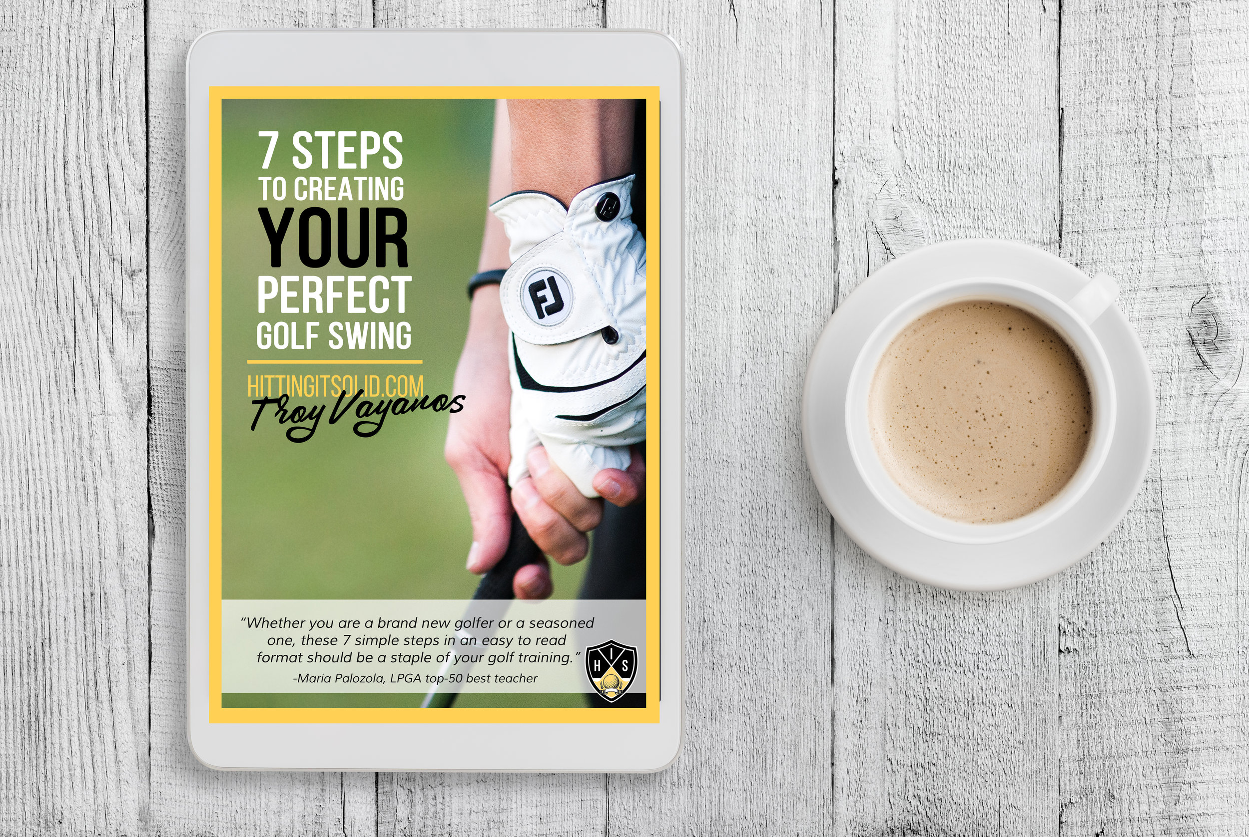 7 STEPS TO YOUR PERFECT GOLF SWING - 38-pages of simple, no-nonsense golf instruction that can totally transform the way you think about the golf swing!