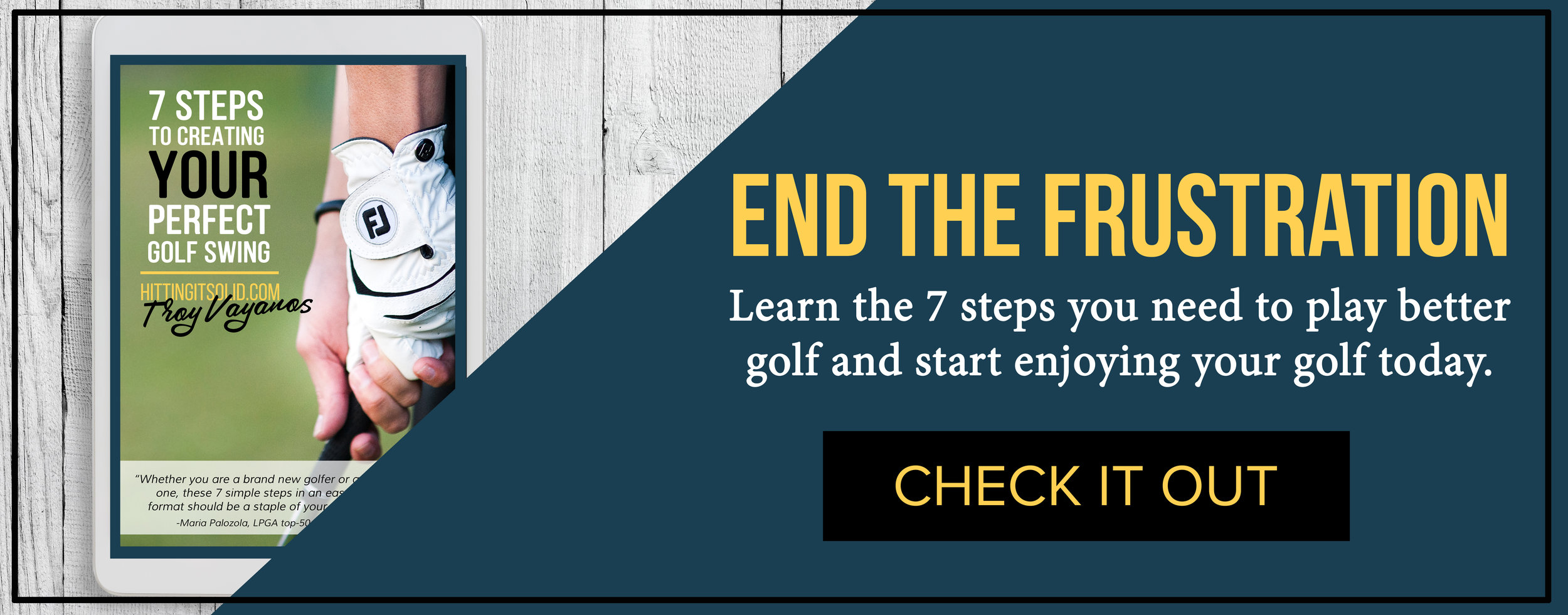 Play better golf today and grab your copy of 7 steps to creating your perfect golf swing