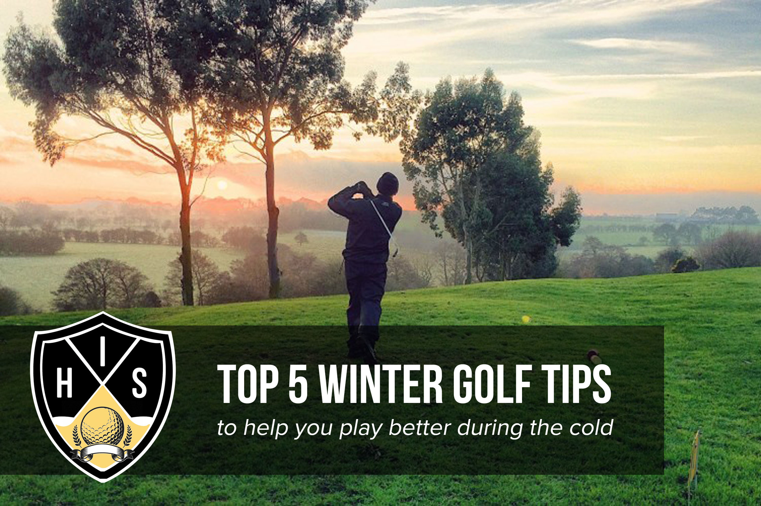 How to play better golf in winter this year with these top 5 winter golf tips