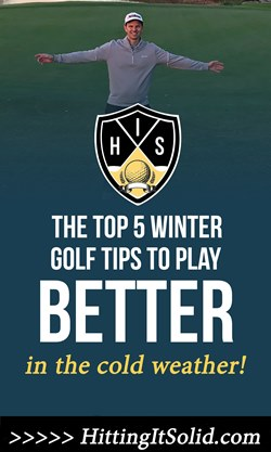 The top 5 winter golf tips to play better golf in the cold weather.
