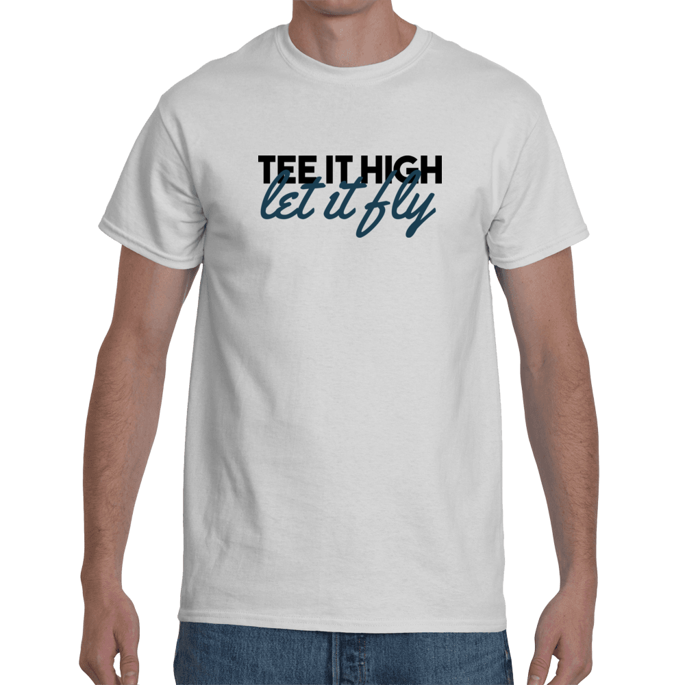 Tee it high let it fly - white