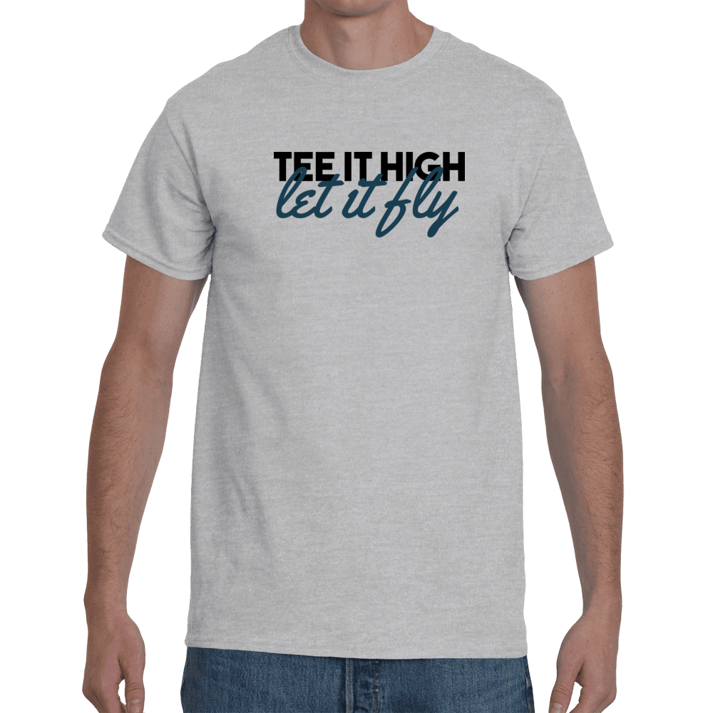 Tee it high let it fly - grey