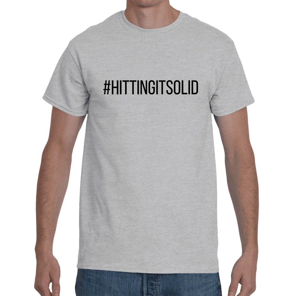 #HittingItSolid - grey