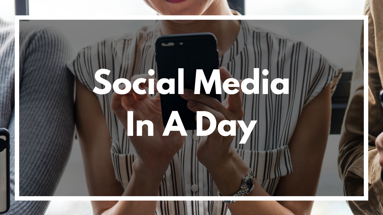 Social Media In A Day (90 Minute Video Series)