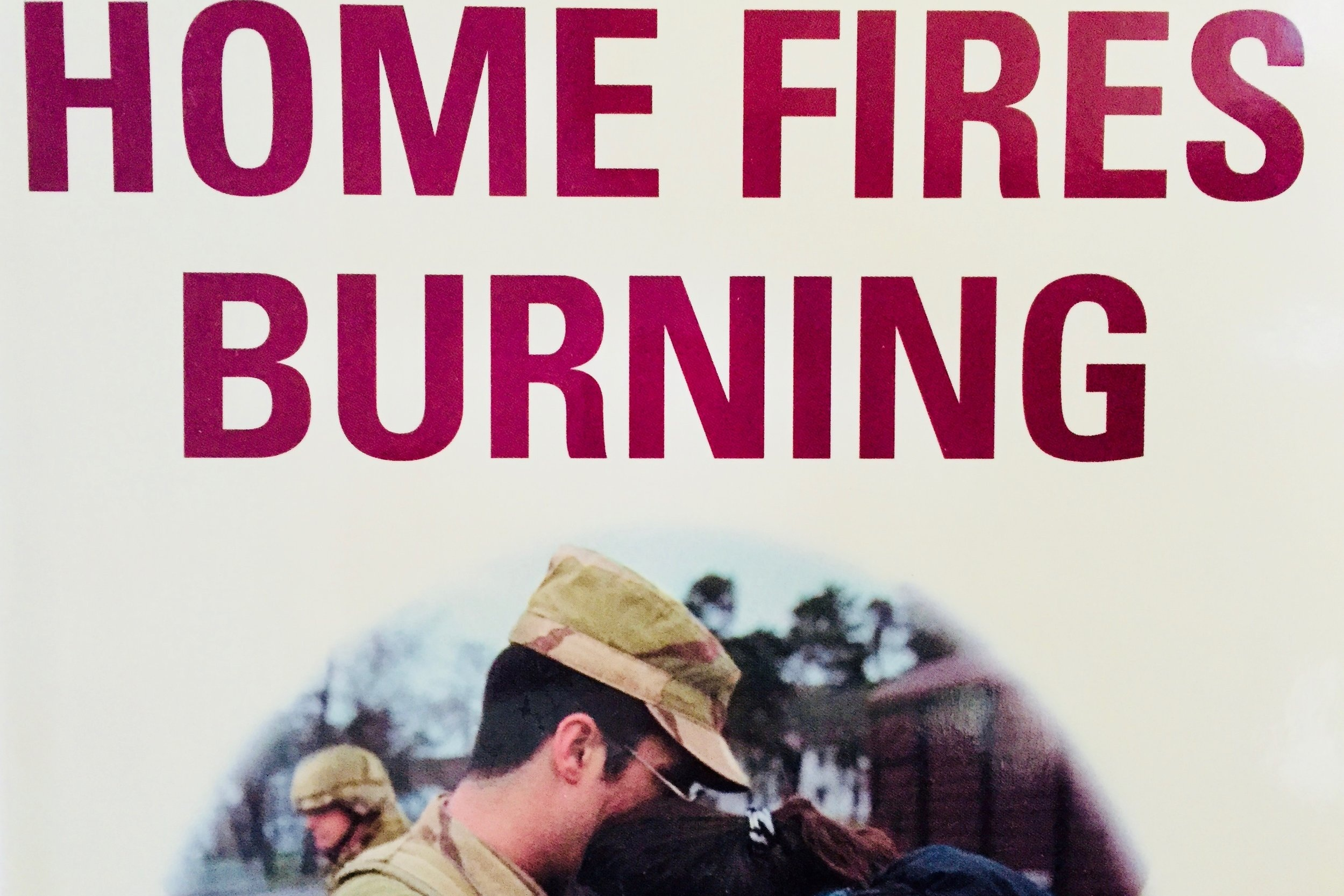 Home Fires Burning: Married to the Military—For Better or Worse  was published by Ballantine/Random House in 2005.