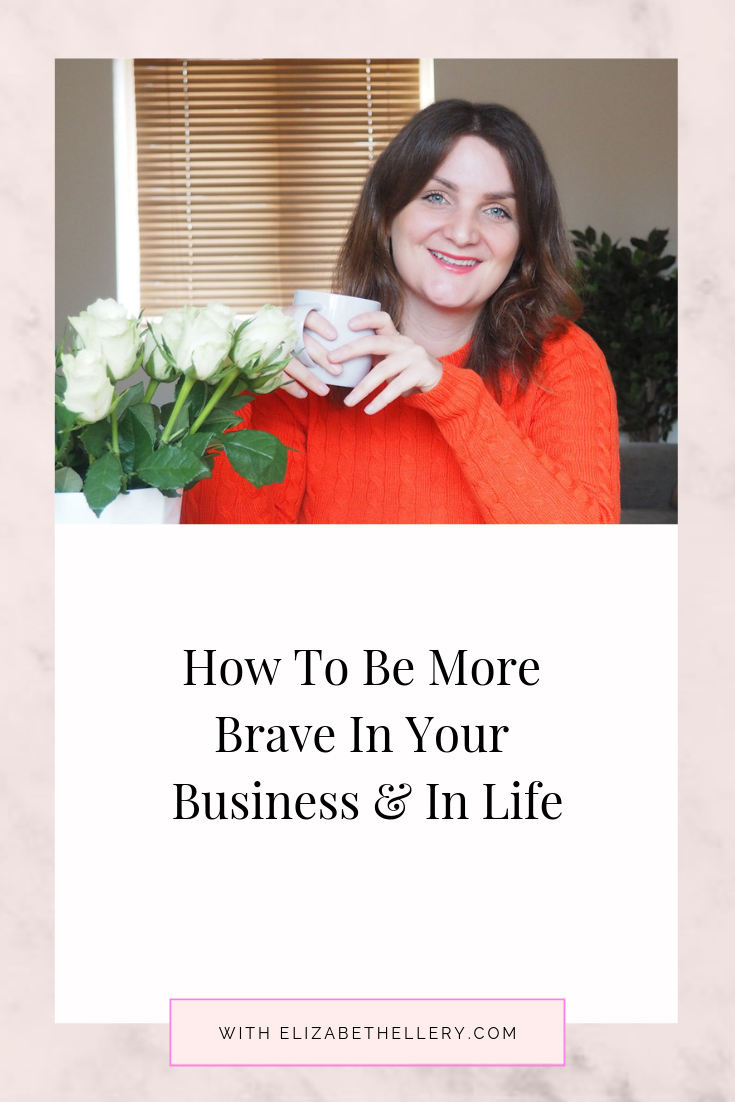How to be brave in your business.png