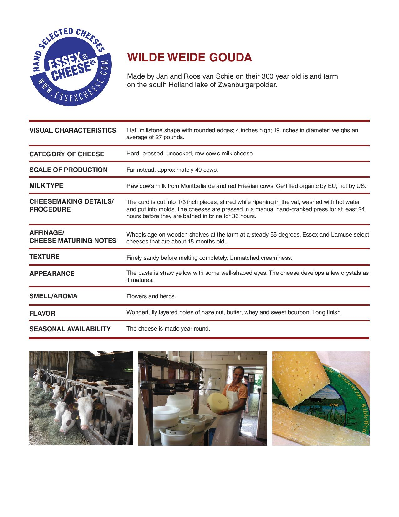 Wilde Weide Gouda Specifications - The one-of-a-kind gouda made on a 300 year old island farm. 8.5 x 11 inch PDF to download and print for training and reference.