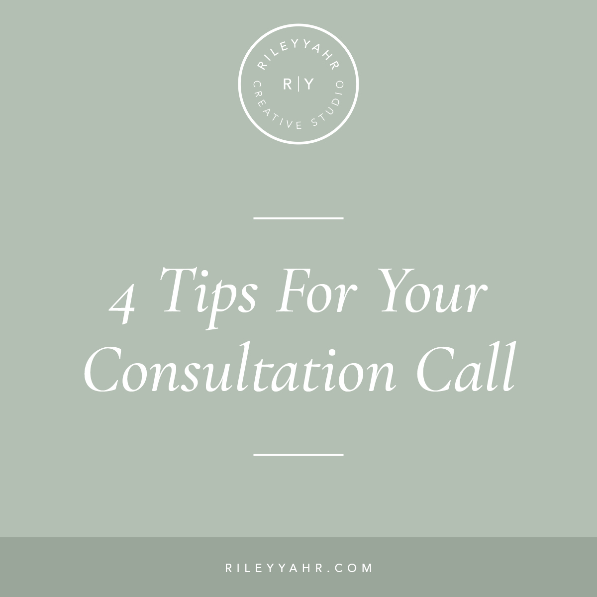 Riley Yahr Creative Studio | 4 Tips for your Consultation Call