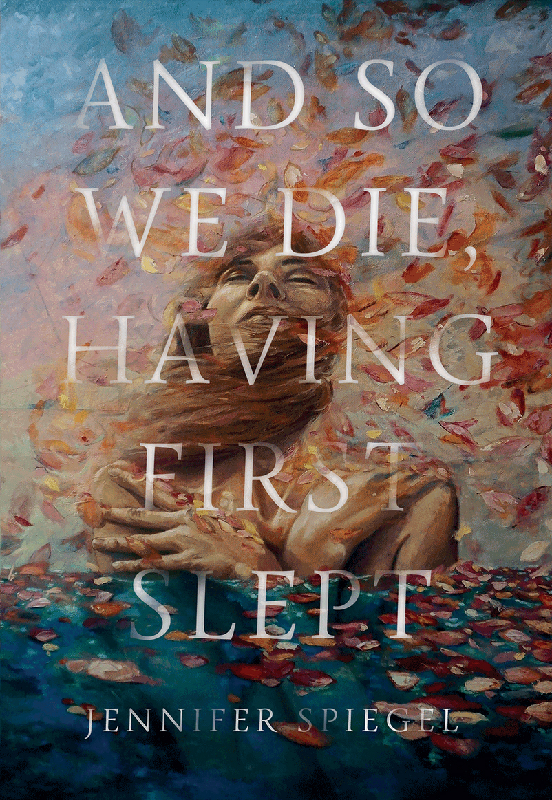 FINAL COVER - And So We Die Having First Slept.jpg