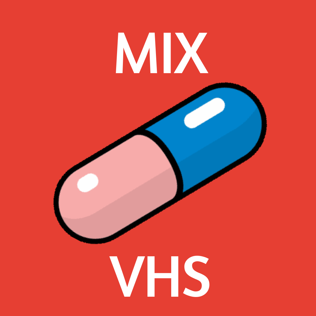 MIX/VHS 092 - Need a pill that can take away your not-quite-the-weekend-blues? Well we got the digital pills, that can take away your ills. So take a look, at stuff you can't find in a book. Show your friend, its not the end. MIX/VHS will be back, so go grab snack. Until the robots uprise, it wont be a surprise.