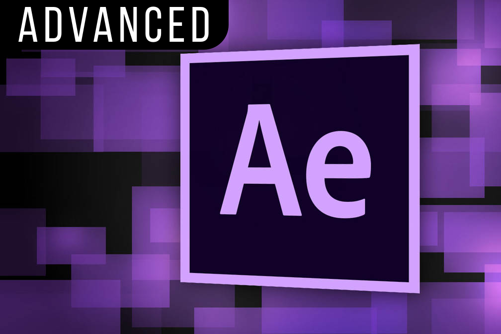 Advanced Adobe After Effects - 12 hours