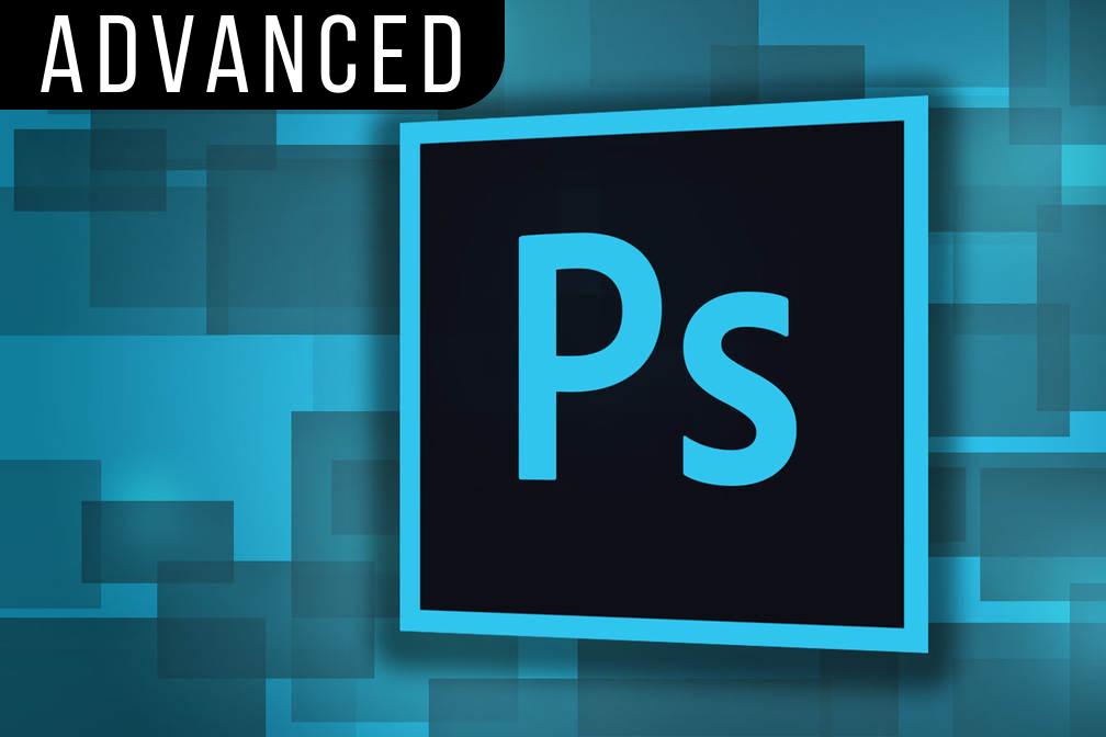 Advanced Adobe Photoshop - 12 hours