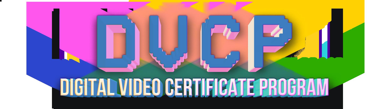 Digital Video Certificate Program
