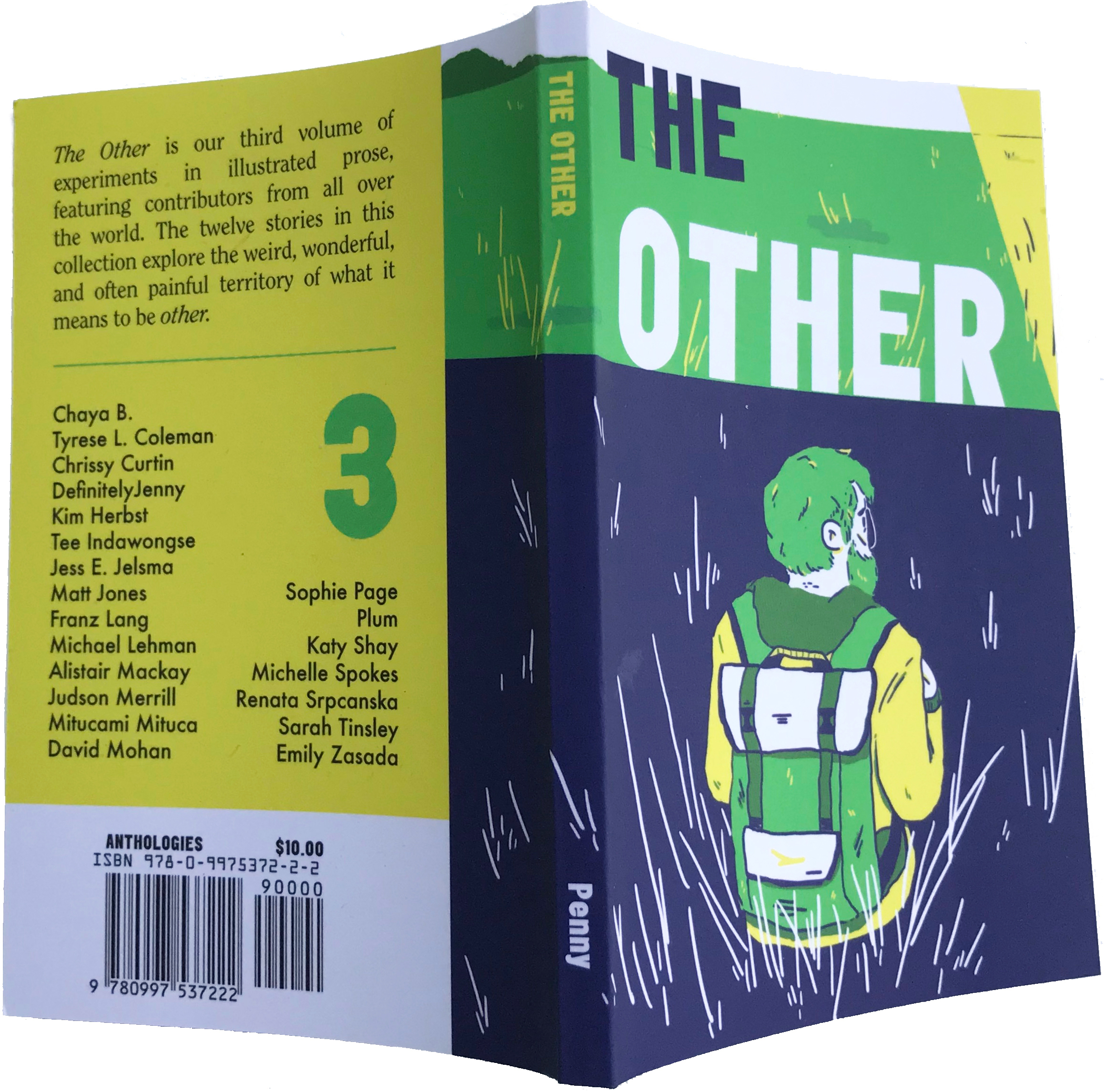The Other  is our newest volume of  Penny , exploring the weird, wonderful, and often painful territory of what it means to be  'other.'