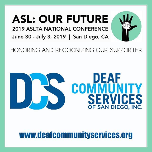 """Honoring and recognizing one of our conference supporters: Deaf Community Services of San Diego 
