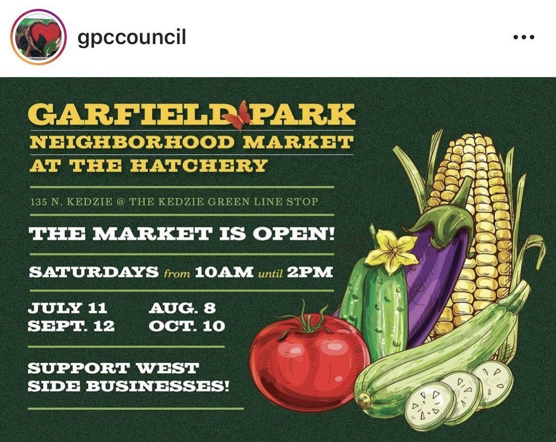 The Garfield Park Community Council (GPC) promotes The Garfield Park Neighborhood Market on Instagram July 7. 2020. Photo courtesy of GPC.