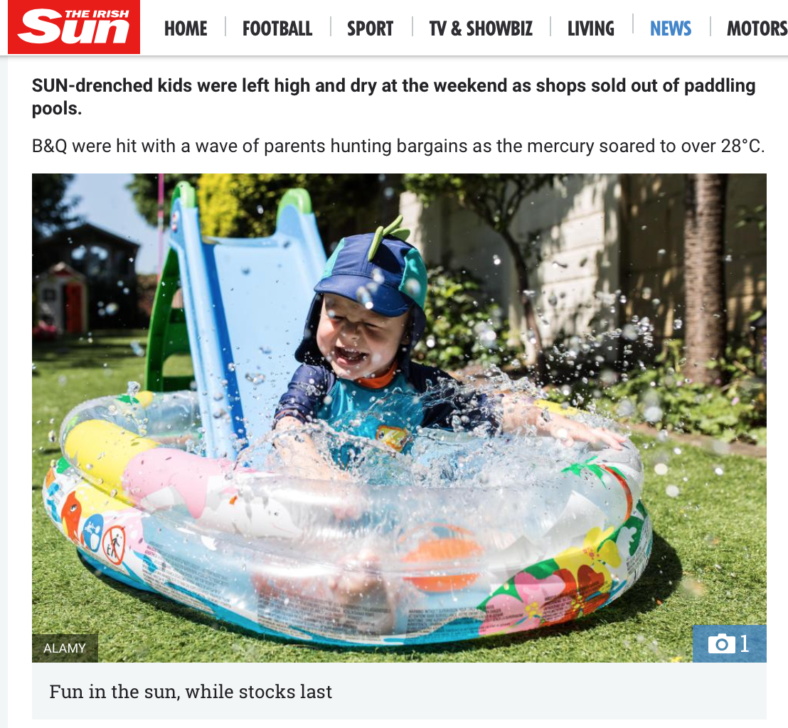 The Irish Sun Online - Shortage of paddling pools as heatwave hits UK.via Alamy News