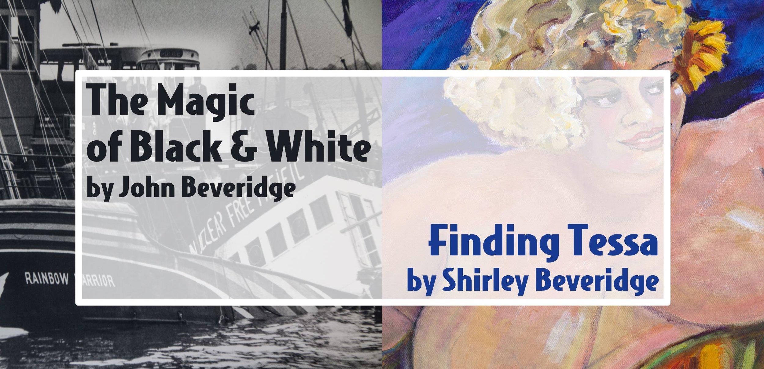 Finding Tessa by Shirley Beveridge and The Magic of Black + White by John Beveridge
