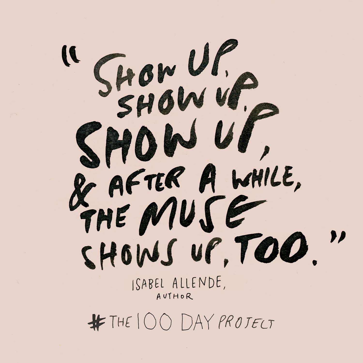 The100dayproject-Show-Up-Image.jpg