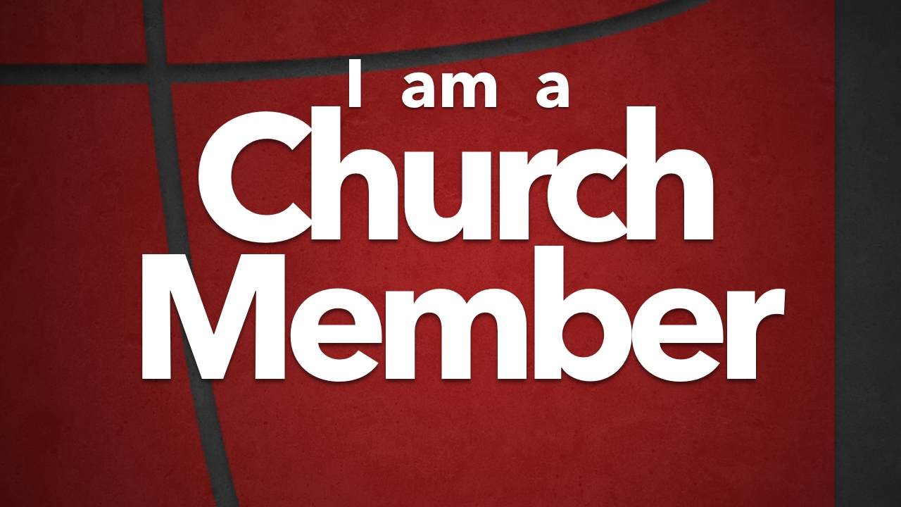 I Am A Church Member_A-16x9.jpg