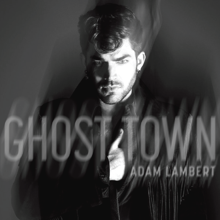 Ghost Town - Adam Lambert