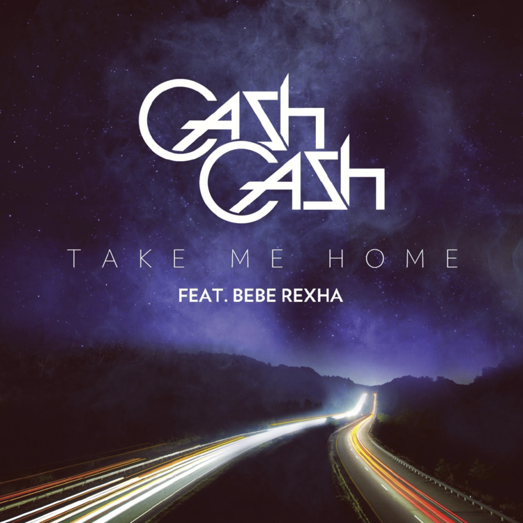 CASH CASH TAKE ME HOME
