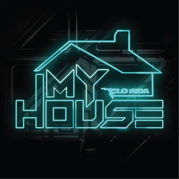 "TWO SONGS ON FLO RIDA'S ""MY HOUSE"" ALBUM"