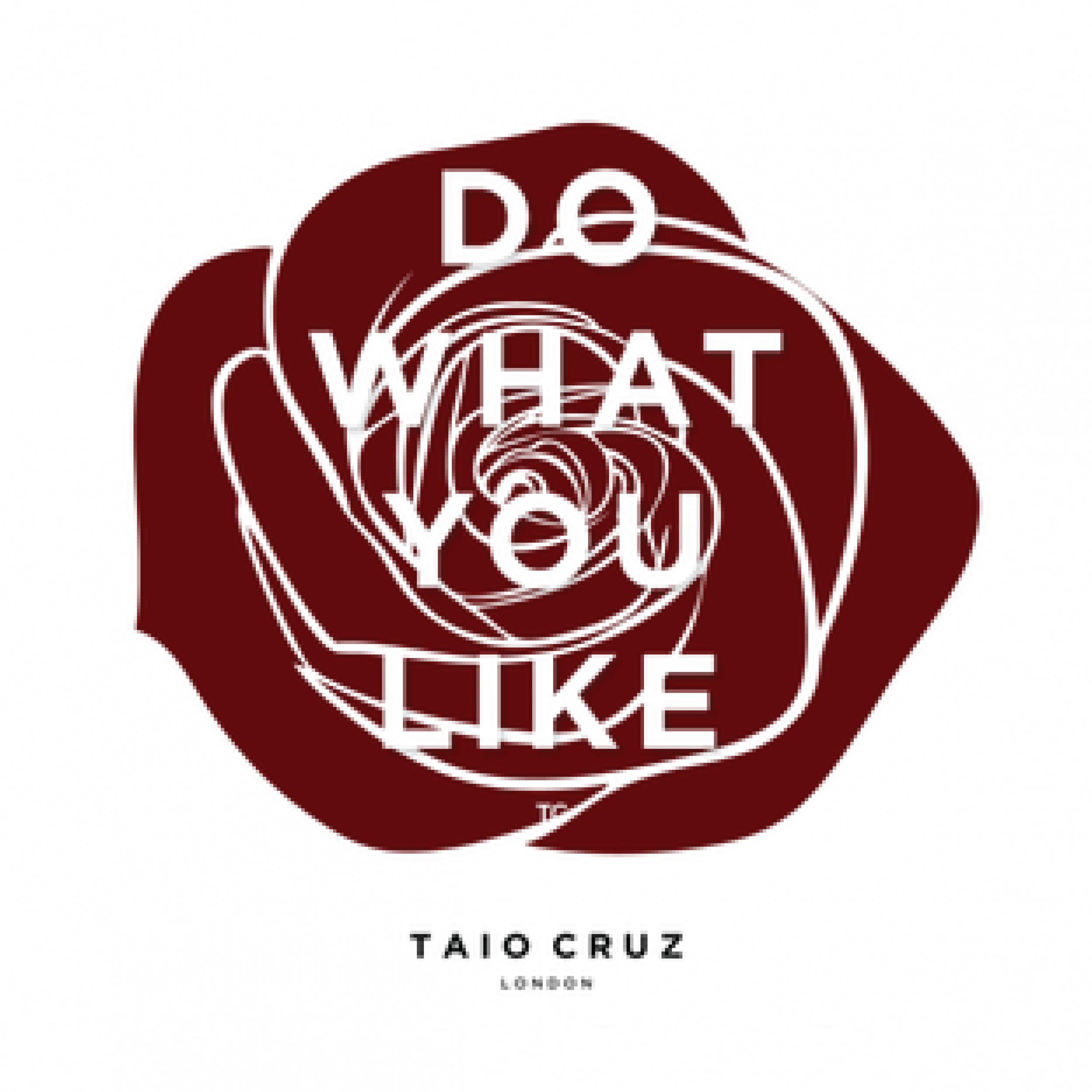 1916 THUMBNAILS_DO WHAT YOU LIKE TAIO CRUZ.png