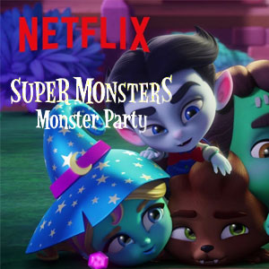 Super Monsters Season 2 Netflix
