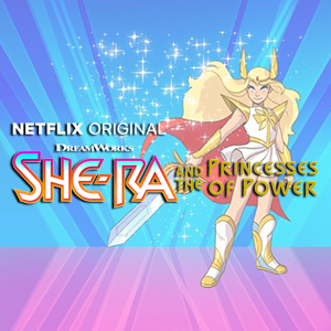 SHE-RA AND THE PRINCESSES OF POWER - NETFLIX