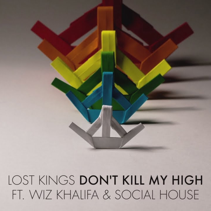 "Lost Kings ""Don't Kill My High"" Featuring Wiz Khalifa & Social House"