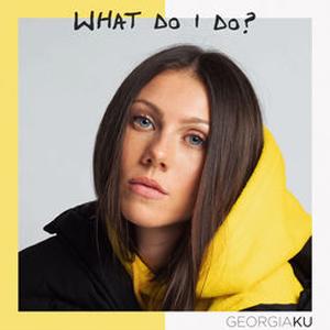 What Do I Do? Georgia Ku