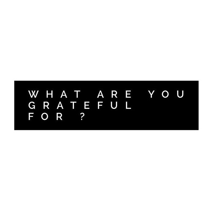 What are you grateful for?.jpeg