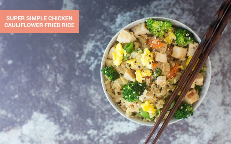 170_super-simple-chicken-cauliflower-fried-rice-1-768x480.jpg