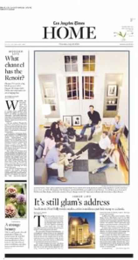 It's Still The Address of Glam by David Keeps, LA Times Home Section  July 14, 2005