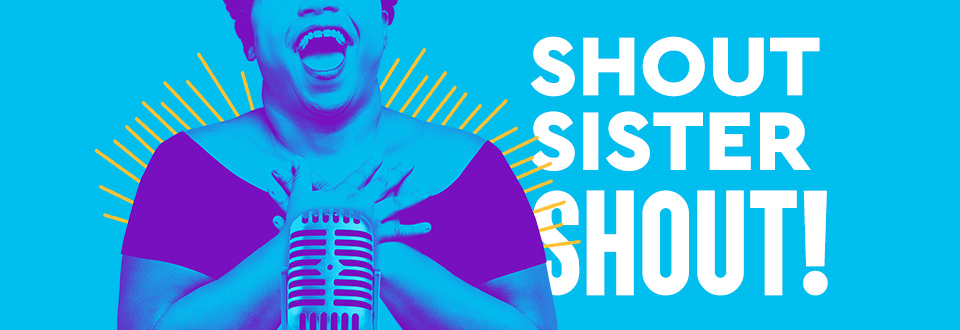 Downtown    Seattle Repertory Theatre    Play  Shout Sister Shout!   Date  Nov - Dec: Weekly   Time  Matinees & Evenings   Place  155 Mercer St, Seattle, WA 98109