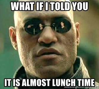 12:45-ish PM - I finally get a gap of time large enough to take lunch. I head to the cafeteria before they close at 1 pm to grab some food. Waiting in line, I find I need a mental break. I take a few moments to read the group text and find that the string of memes and laughs continue. This exchange is really what keeps my day going...