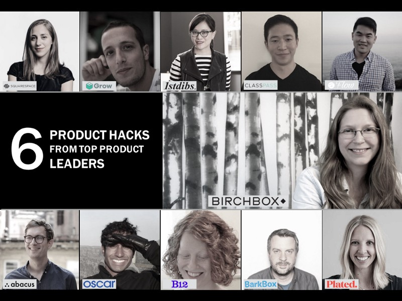 6 Effective Process Hacks From Top Product Leaders -