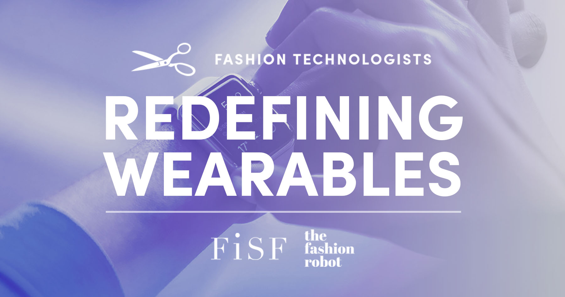 redefining wearables at fisf
