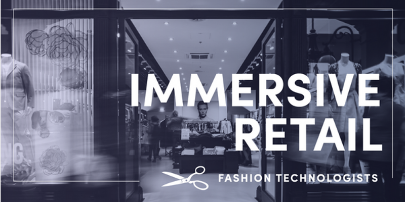 immersive retail by fashion technologists fisf