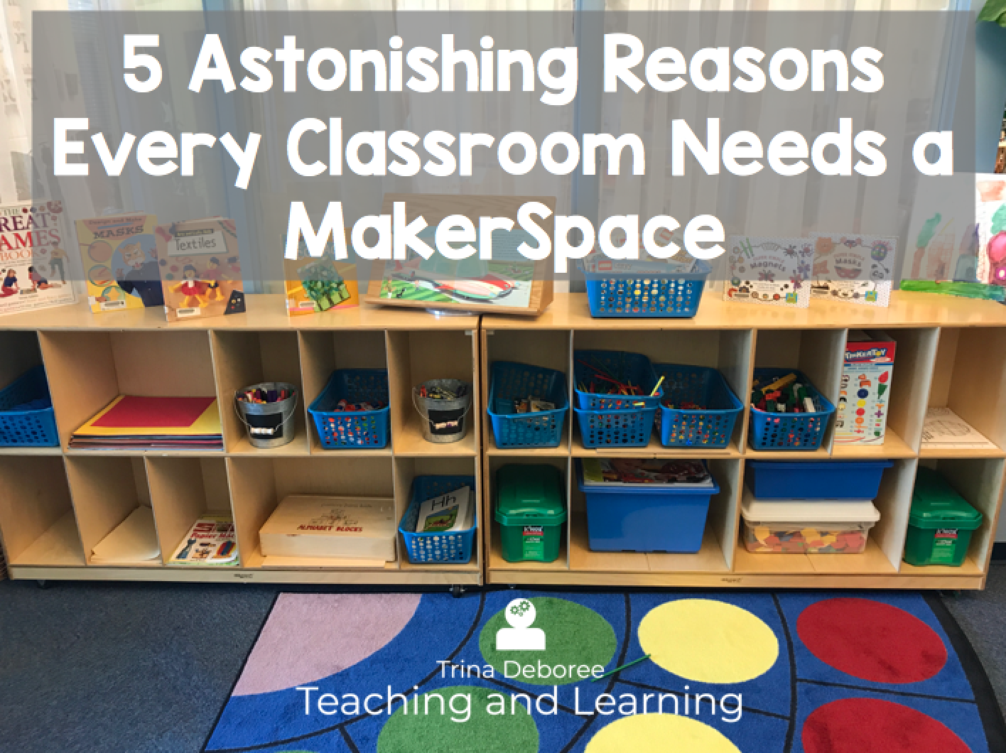 5 Astonishing Reasons Every Classroom Needs a MakerSpace.png